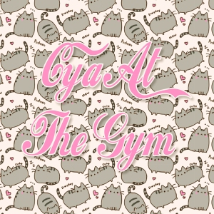 Cya At The Gym-01